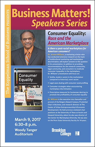 <p>The Business Matters! Symposium - Consumer Equality: Race and the American Marketplace</p>