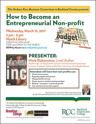 <p>The Herbert Kurz Business Consortium in Rockland County presents How to Become an Entrepreneurial Non-profit</p>