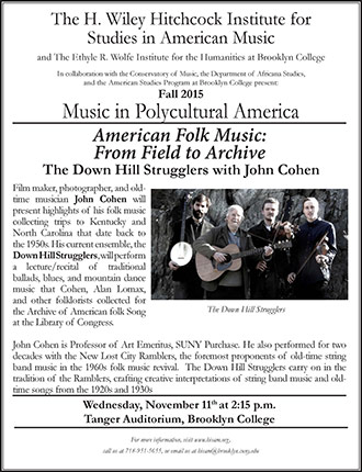 <p>Poster for American Folk Music: From Field to Archive. Inset Image: The Down Hill Strugglers.</p>