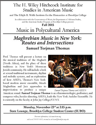 <p>Poster for Maghrebian Music in New York: Routes and Intersections. Insert Image: Samuel Torjman Thomas and ASEFA.</p>