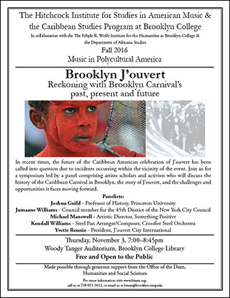 <p>Poster for Brooklyn J'ouvert - Reckoning with Brooklyn Carnival's past, present and future</p>