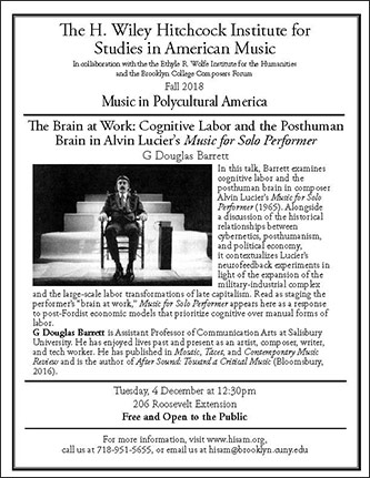 <p>Poster for <em>The Brain at Work: Cognitive Labor and the Posthuman Brain in Alvin Lucier's </em>Music for Solo Performer</p>