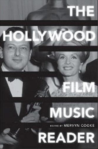 <p><em>The Hollywood Film Music Reader</em> by Mervyn Cooke Cover Image</p>