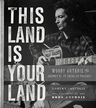 <p>Robert Santelli, <em>This Land is Your Land: Woody Guthrie and the Journey of an American Folk Song</em> (Running Press, 2012)</p>