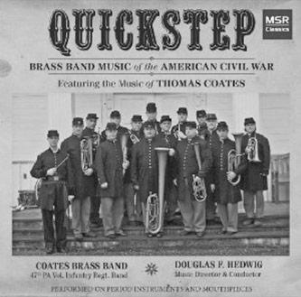 <p><em>Quickstep: Brass Band Music of the American Civil War</em></p>
