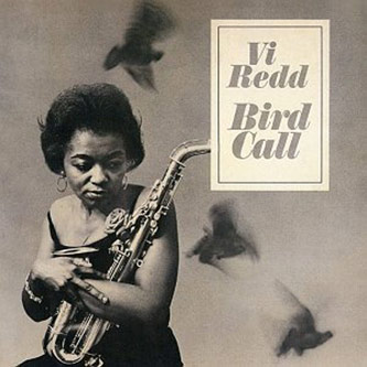 <p>Vi Redd's first album <em>Bird Call</em> (1962)</p>