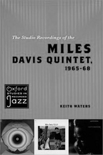 <p>Keith Waters's <em>The Studio Recordings of the Miles Davis Quintet</em>, 1965-68 (Oxford, 2011)</p>