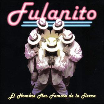 <p>Figure 6: Front cover of Fulanito's CD <em>El Hombre M&aacute;s Famoso de la Tierra</em> (1997).</p>