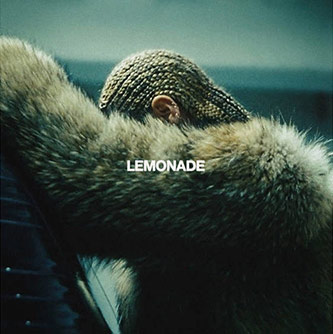 <p>Album Cover of Beyonc&eacute;'s <em>Lemonade</em></p>