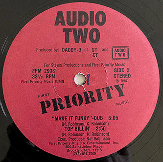 "Audio Two, ""Make It Funky""/""Top Billin'"" 12"" Single, First Priority Music, 1987, photo courtesy of DJ Eclipse"