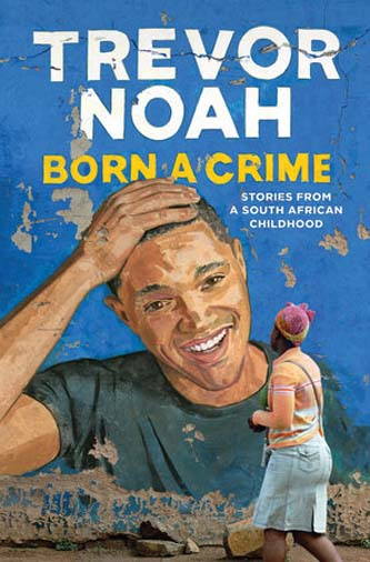 <p><em>Born a Crime </em>by Trevor Noah</p>