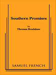 Play: 'Southern Promises'