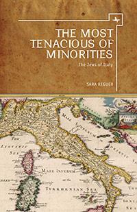 <em>The Most Tenacious of Minorities</em> by Sara Reguer