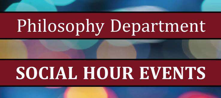 Philosophy Department Social Hour Events