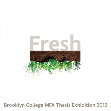 brooklyn college mfa thesis show Seasonal beauty from spring tulips to winter landscapes, our campus is beautiful in every season learn more about the brooklyn college campus.