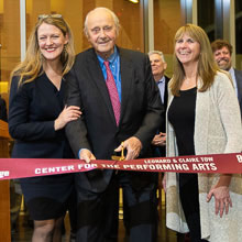Ribbon Cutting Reception for Leonard & Claire Tow Center for the Performing Arts Recognizes the Contributions of Dr. Leonard Tow '50 and Other Distinguished Guests