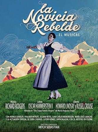 <p><em>La Novicia Rebelde (The Sound of Music) - </em>The Musical</p>
