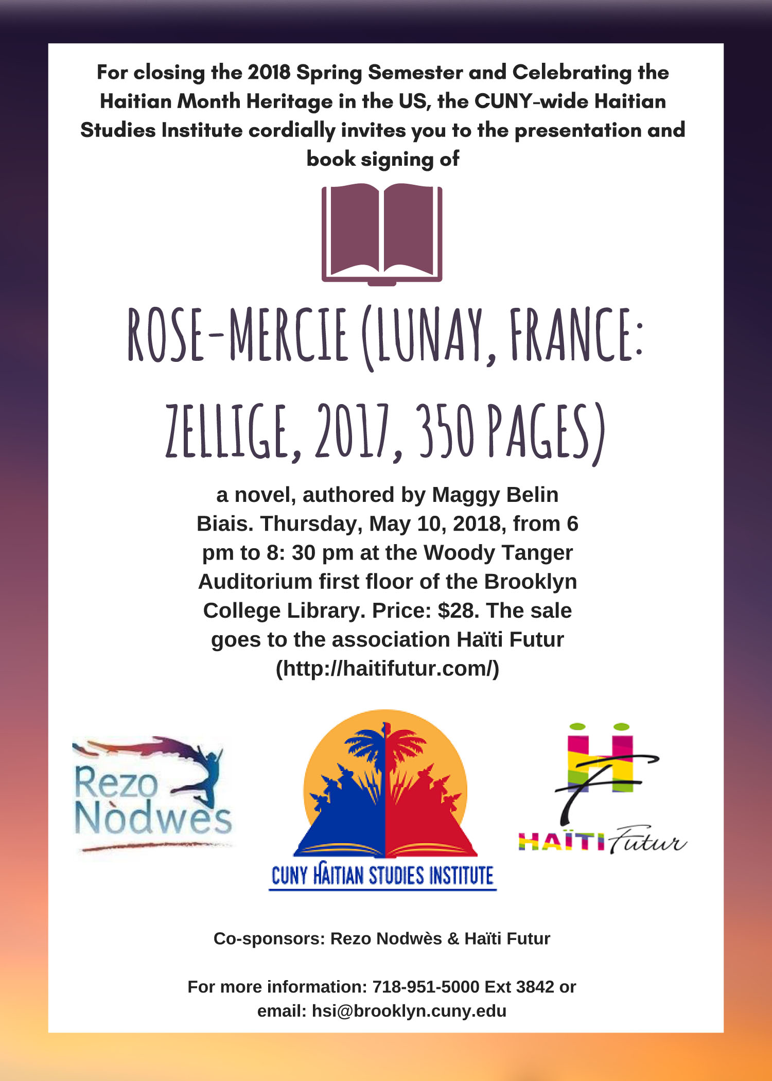<p>Presentation and Book Signing of <em>Rose-Mercie</em>, by Maggy Belin (a novel of the first U.S. occupation of Haiti 1915–34)</p>