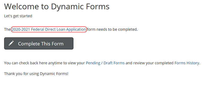 Screenshot of the Dynamic Forms Welcome screen which indicates the name of the form that will be completed and a large grey complete form button
